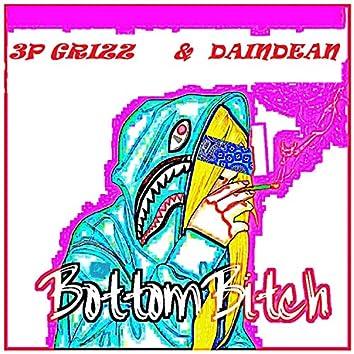 Bottom Bitch (feat. 3p Grizz & Daindean)