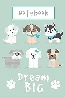 Notebook - Dream Big: Cute Little Puppies Composition Notebook, 6