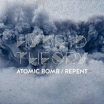 Atomic Bomb / Repent