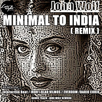 Minimal To India (Remix)