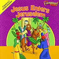 Jesus Enters Jerusalem / He Is Risen (Beginner's Bible)