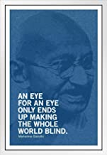 Mahatma Gandhi an Eye for an Eye Ends Up Making Whole World Blind Motivational Quote White Wood Framed Poster 14x20