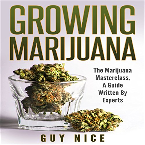 Growing Marijuana audiobook cover art