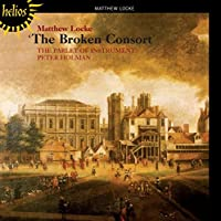 Locke: The Broken Consort by Parley of Instruments (2006-07-11)