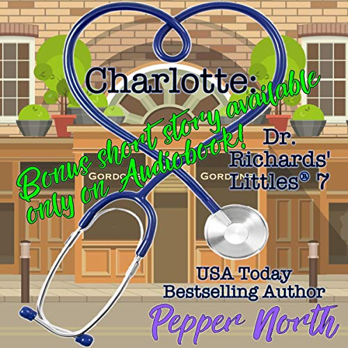 Charlotte: Dr. Richards' Littles 7 cover art