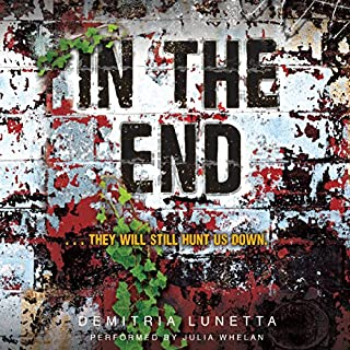 In the End     In the After, Book 2              By:                                                                                                                                 Demitria Lunetta                               Narrated by:                                                                                                                                 Julia Whelan                      Length: 8 hrs and 41 mins     604 ratings     Overall 4.5