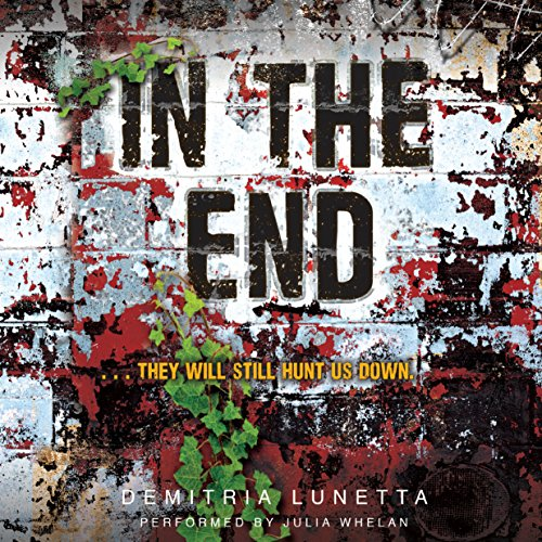 In the End     In the After, Book 2              By:                                                                                                                                 Demitria Lunetta                               Narrated by:                                                                                                                                 Julia Whelan                      Length: 8 hrs and 41 mins     20 ratings     Overall 4.6