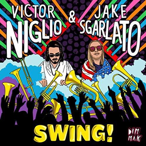 Victor Niglio & Jake Sgarlato