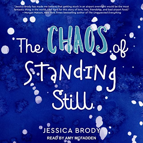 The Chaos of Standing Still audiobook cover art