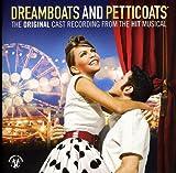 Dreamboats And Petticoats The Cast Recording