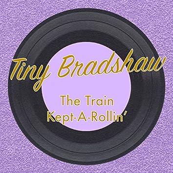 The Train Kept-a-Rollin'