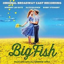 Big Fish (Original Broadway Cast Recording) by Norbert Leo Butz (2014-02-11)