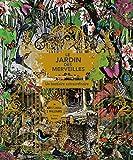Le jardin des merveilles: Le bestiaire extraordinaire