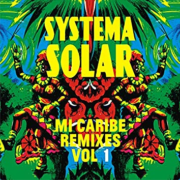 Mi Caribe Remixes, Vol. 1