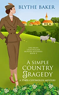 A Simple Country Tragedy: A 1940s Cotswolds Mystery