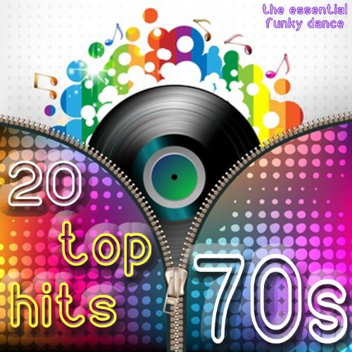 20 Top Hits 70s (The Essential Funky Dance)