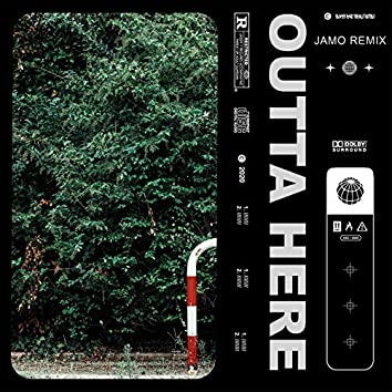 Outta Here (Remixes)