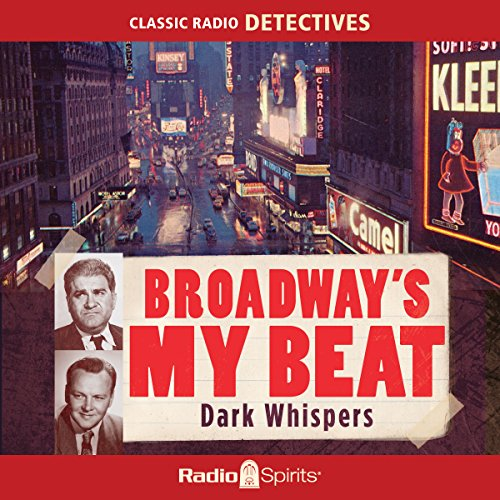 Broadway's My Beat: Dark Whispers audiobook cover art