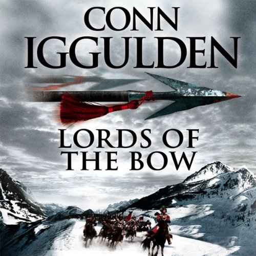 Lords of the Bow audiobook cover art