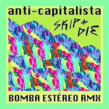 Anti-Capitalista (Bomba Estéreo turbinaremix by Símon Mejía)