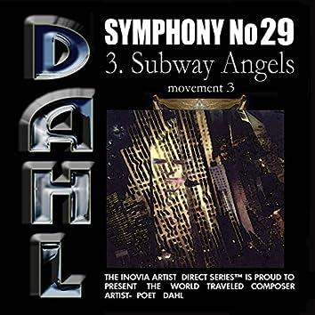 SYMPHONY No 29:  3. Subway Angels