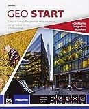 Geo start. Vol. unico. Con atlante. Per gli Ist. tecnici e professionali. Con e-book. Con espansione online (Copertina flessibile)
