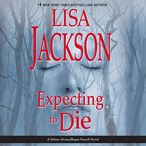 Expecting to Die audiobook cover art