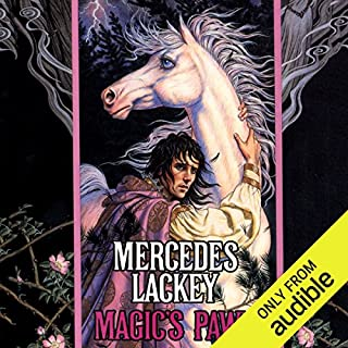 Magic's Pawn     Valdemar: The Last Herald Mage, Book 1              By:                                                                                                                                 Mercedes Lackey                               Narrated by:                                                                                                                                 Gregory St. John                      Length: 12 hrs and 14 mins     921 ratings     Overall 4.4