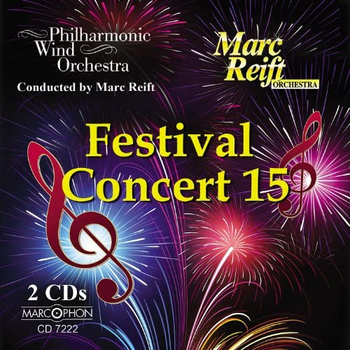 Philharmonic Wind Orchestra & Marc Reift Orchestra