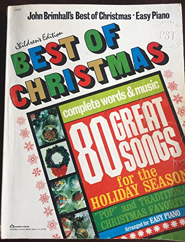 John Brimhall's Best of Christmas Children's Edition. Arranged for Easy Piano. Complete words and music. 80 great songs for the holiday season