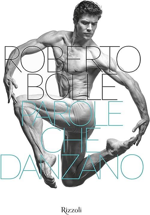Robero bolle -  parole che danzano. ediz. illustrata (italiano) copertina rigida 978-8891830029