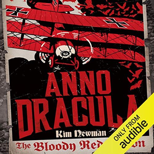 The Bloody Red Baron: Anno Dracula Book 2