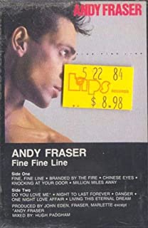ANDY FRASER: Fine Fine Line Cassette Tape