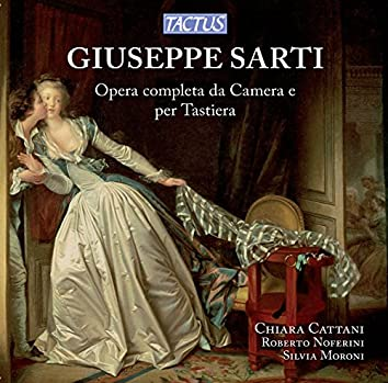 Sarti: Complete Chamber Music & Keyboard Works