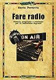 Photo Gallery fare radio. formati, programmi e strategie per la radiofonia digitale