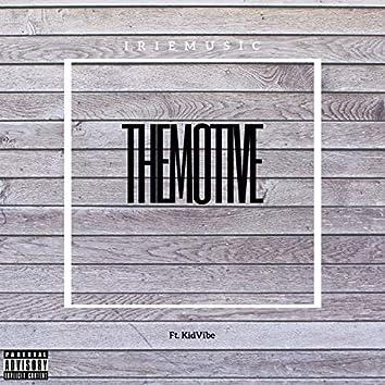 The Motive (feat. Kid Vibe)