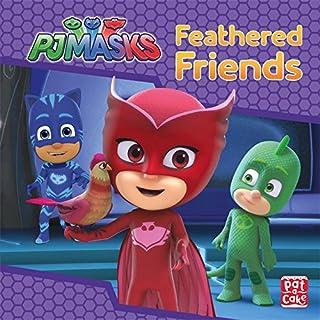 PJ Masks: Feathered Friends: A PJ Masks story book