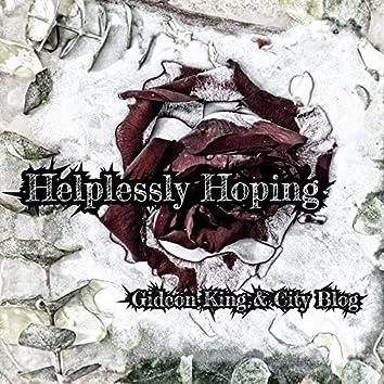 Helplessly Hoping