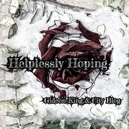 Gideon King & City Blog feat. Alita Moses, Caleb Hawley & Sonny Step
