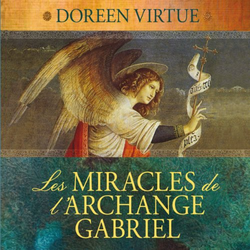 Les miracles de l'archange Gabriel audiobook cover art