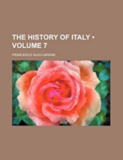 The History of Italy (Volume 7)