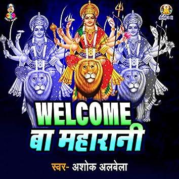 Welcome Ba Maharani