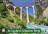 Im Zug durch Schweizer Berge (Tischkalender 2020 DIN A5 quer): Im Zug durch Schweizer Berge: Durch Berg und Tal (Monatskalender, 14 Seiten ) (CALVENDO Mobilitaet) - CALVENDO