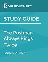 Study Guide: The Postman Always Rings Twice by James M. Cain (SuperSummary)