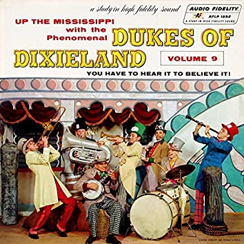 Up the Mississippi with the Dukes of Dixieland, Vol. 9