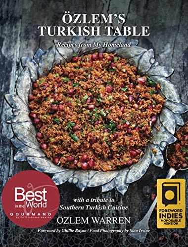 Özlem\'s Turkish Table: Recipes from my homeland (English Edition)