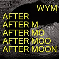 WYM - After Moon
