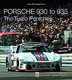 Porsche 930 to 935: The Turbo Porsches (Veloce Classic Reprint) - Starkey, John