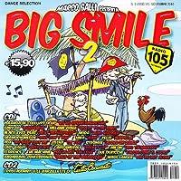 Big Smile 2: Tutto Esaurito Radio 105