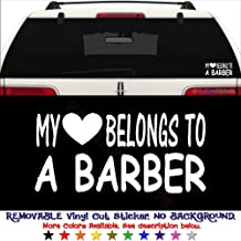 My Heart Belongs To A Barber Haircut REMOVABLE Vinyl Decal Sticker For Laptop Tablet Helmet Windows Wall Decor Car Truck Motorcycle - Size (20 Inch / 50 Cm Wide) - Color (Matte Black)